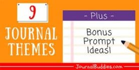 Journal Themes + Bonus Prompts for Each!
