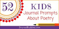 52 Kids Journal Prompts about Poetry