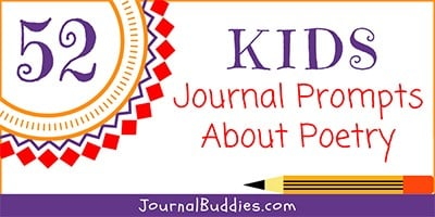 Journal Prompts about Poetry for Kids
