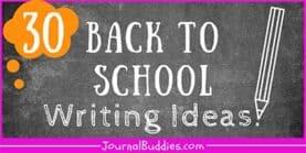 30 Back to School Writing Ideas