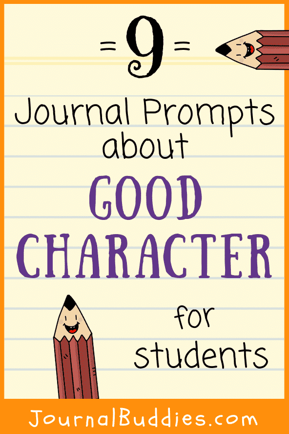 Writing Prompts about Good Character and What it is