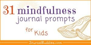 Mindful Journal Writing for Kids
