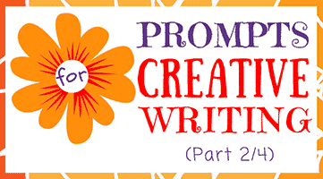 62 Prompts for Creative Writing (Part 2/4)