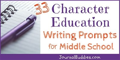 Middle School Character Education Writing Ideas
