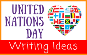 United Nations Day Writing Ideas