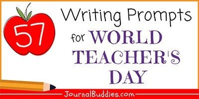 World Teacher's Day Journal Writing Prompts for Kids