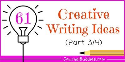 Creative Writing Ideas & Topics