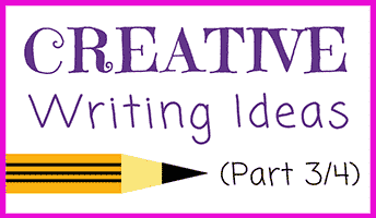 61 Creative Writing Ideas (Part 3/4)