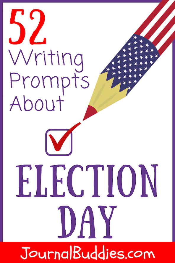 In these 52 new writing prompts about Election Day, students explore the importance of voting and a balanced political system in our country.