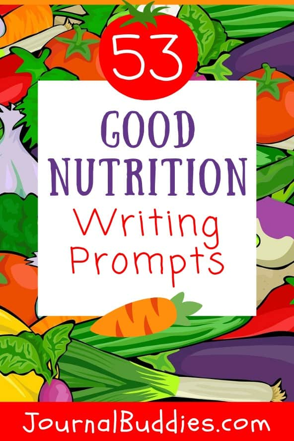 Journal Ideas about Good Nutrition for Students