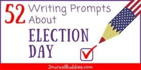 52 Writing Prompts about Election Day