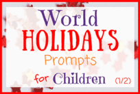 25 World Holidays Prompts for Children (1/2)