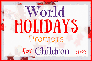 World Holidays Journal Writing Prompts