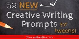 59 New Creative Writing Prompts for Tweens