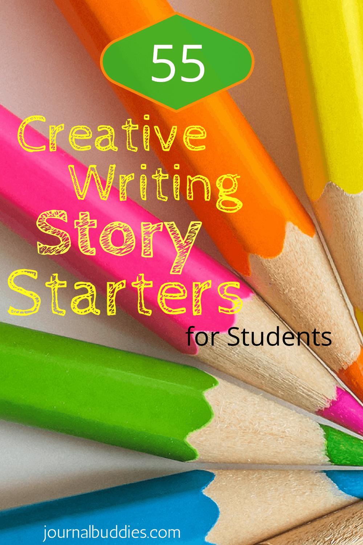 55 Creative Writing Story Starters ⋆ JournalBuddies.com