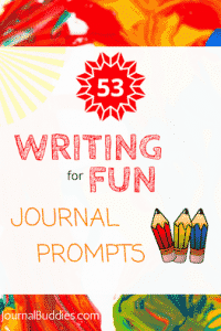 Writing for Fun Journal Prompts