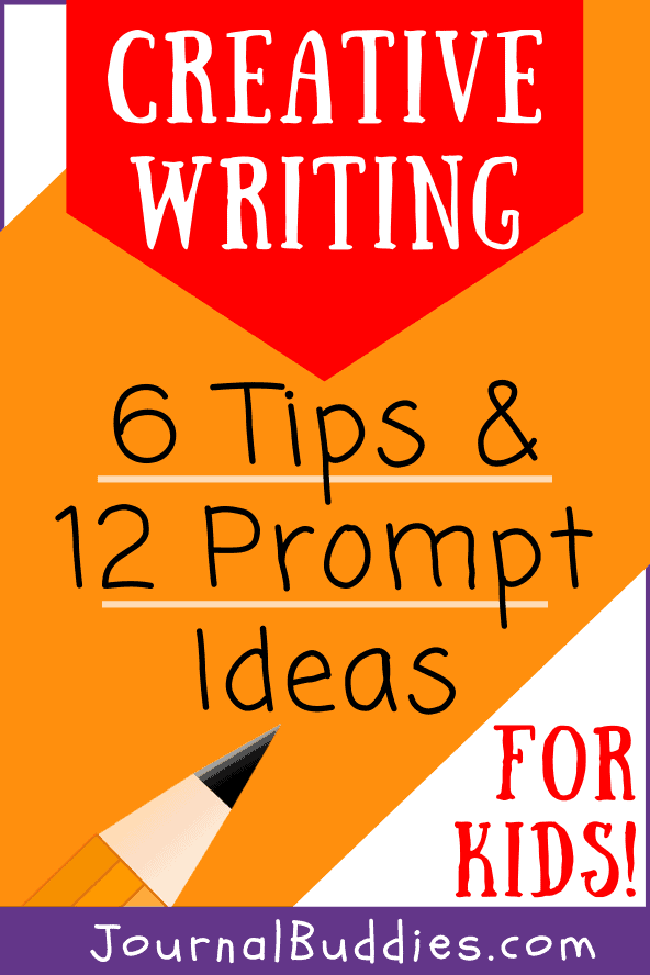 Kids Creative Writing Tips and Writing Prompts
