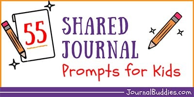 Shared Journal Ideas for Kids and Parents
