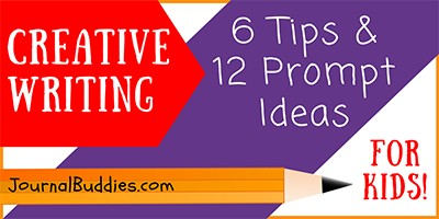 Creative Writing Ideas and Tips for Kids