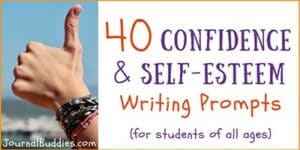 Confidence and Self-Esteem Writing Starters