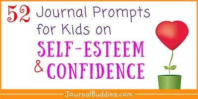 Self Esteem Boosting Journal Ideas for Kids