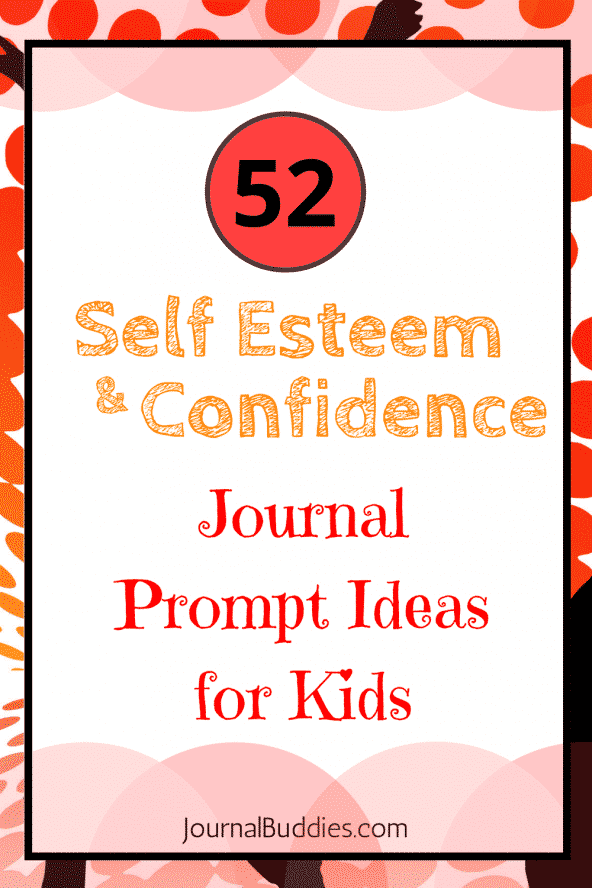 Self Esteem & Confidence Journal Prompts for Kids