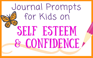 Self Esteem & Confidence Journal Prompts for Kids