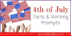 4th of July Facts & Writing Prompts