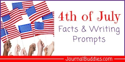 4th of July Facts & Prompts