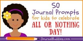 All or Nothing Day 50 Writing Prompts for Kids
