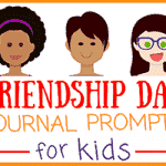 Friendship Day Journal Writing Prompts