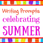 Summer Writing Prompts for Kids