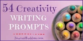 54 Creativity Writing Prompts