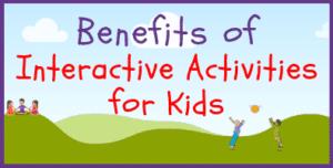 Interactive Activities for Kids