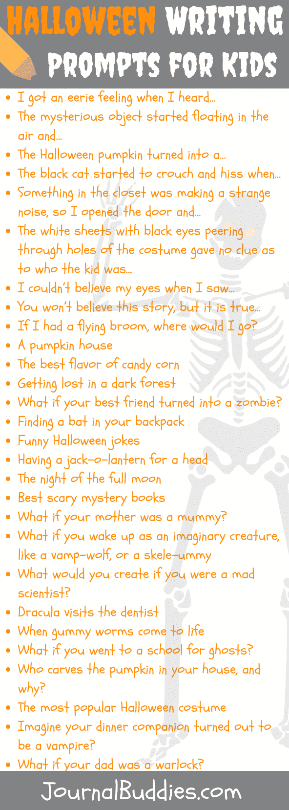 See this list of 28 great prompts for your young writers. Pumpkins, candy corn, zombies and mummies give these prompts that Halloween scare... errrrr.... we mean Halloween flare.