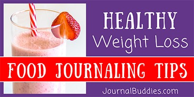 Food Journaling for Healthy Weight Loss