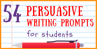 Persuasive Writing Prompts for Students