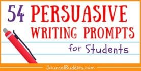 54 Persuasive Writing Prompts