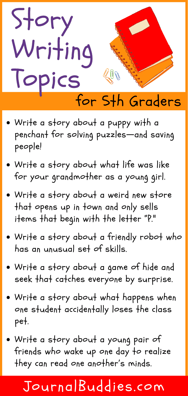 Story Writing Topics for 5th Graders