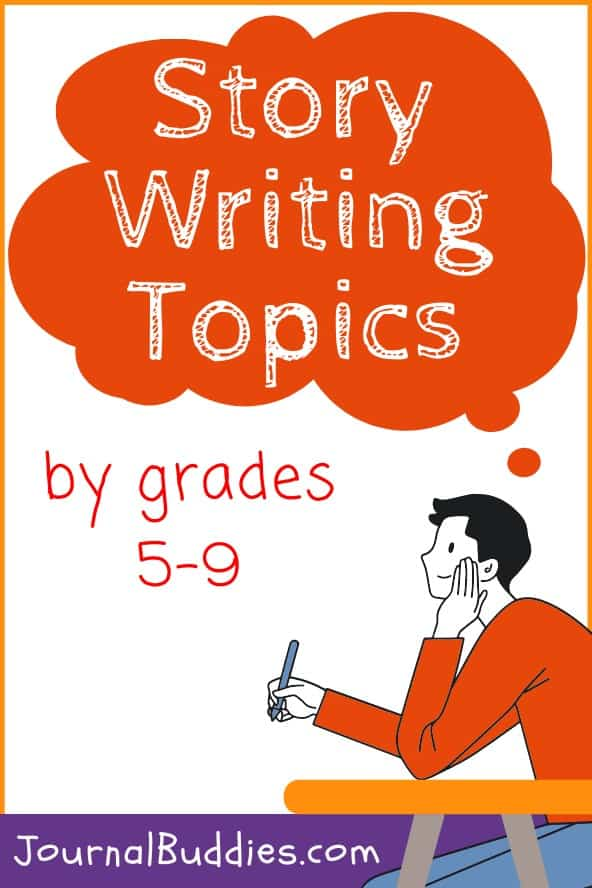 Story Writing Prompts for Grades 5-9
