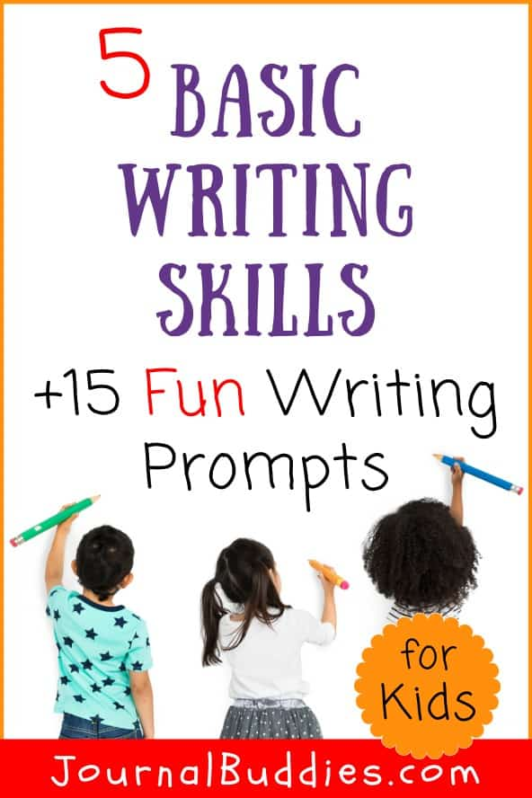 Writing Prompts and Basic Writing Skills for Kids