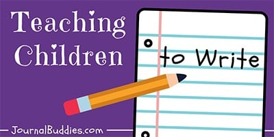 How to Teach Kids to Write