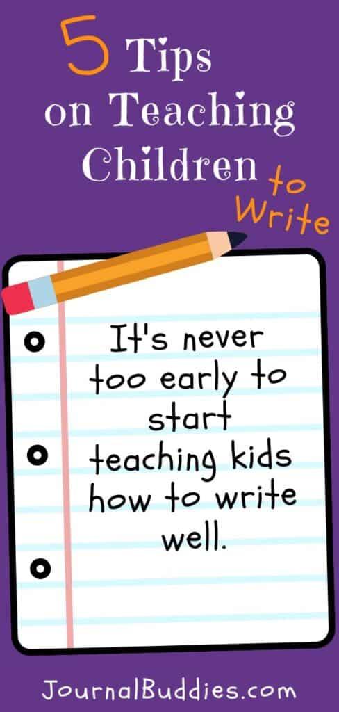 Tips for Teaching Kids to Write