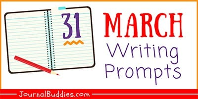 31 March Writing Prompts