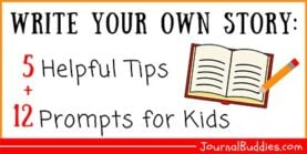 Write Your Own Story Tips & Prompts