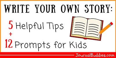 Kids Writing Tips and Prompts