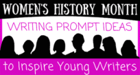 Women's History Month --50 Writing Prompts