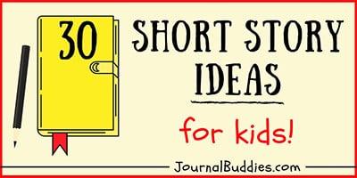 Kids Short Story Prompts