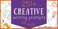 251 FREE Creative Writing Prompts for Kids