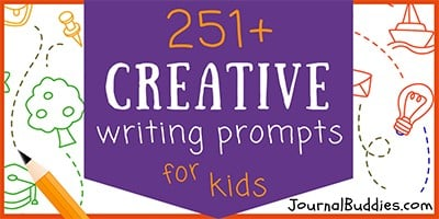Kids Creative Writing Prompts and Journal Ideas